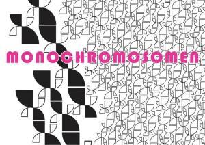 Monochromsomen
